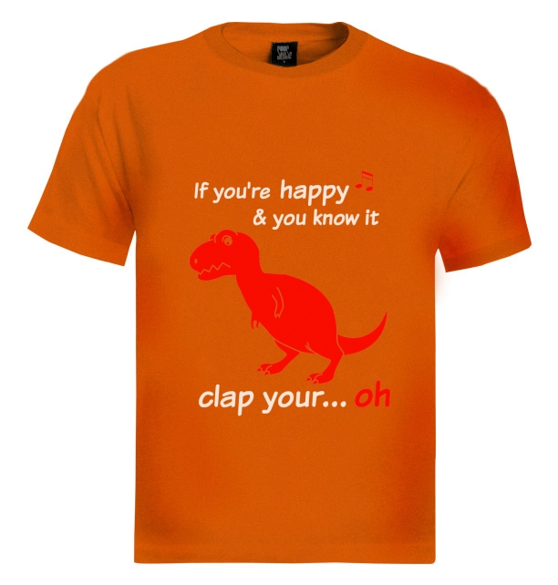 T rex if you 39 re happy and you know it oh t shirt ask me for If you re happy and you know it coloring page