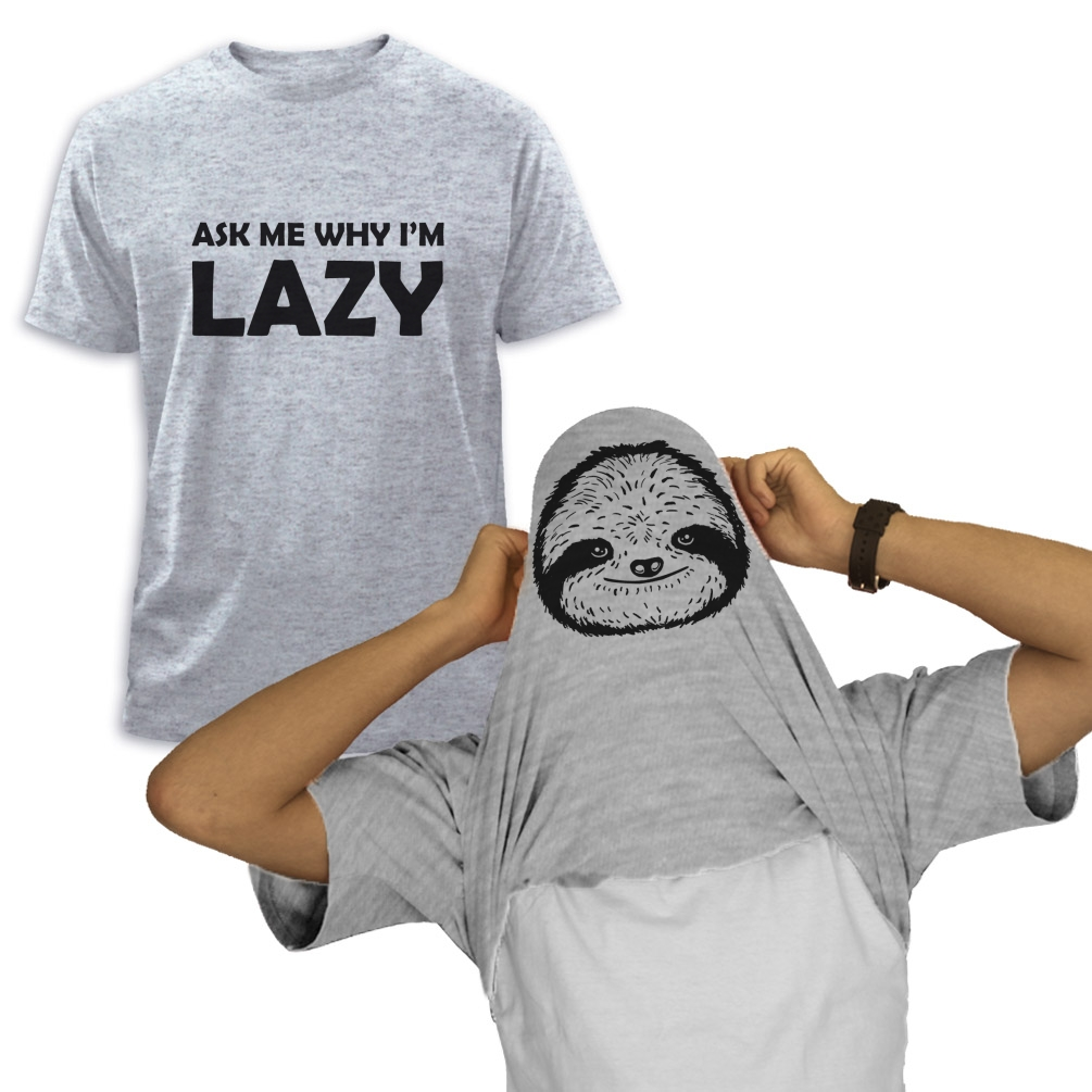 ask-me-why-I-039-m-Lazy-Sloth-