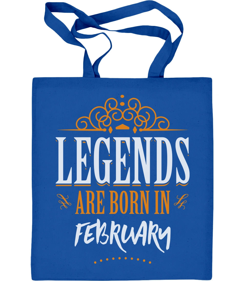 Legends are born in Februar - Geschenke Jutebeutel Baumwolltasche Legends