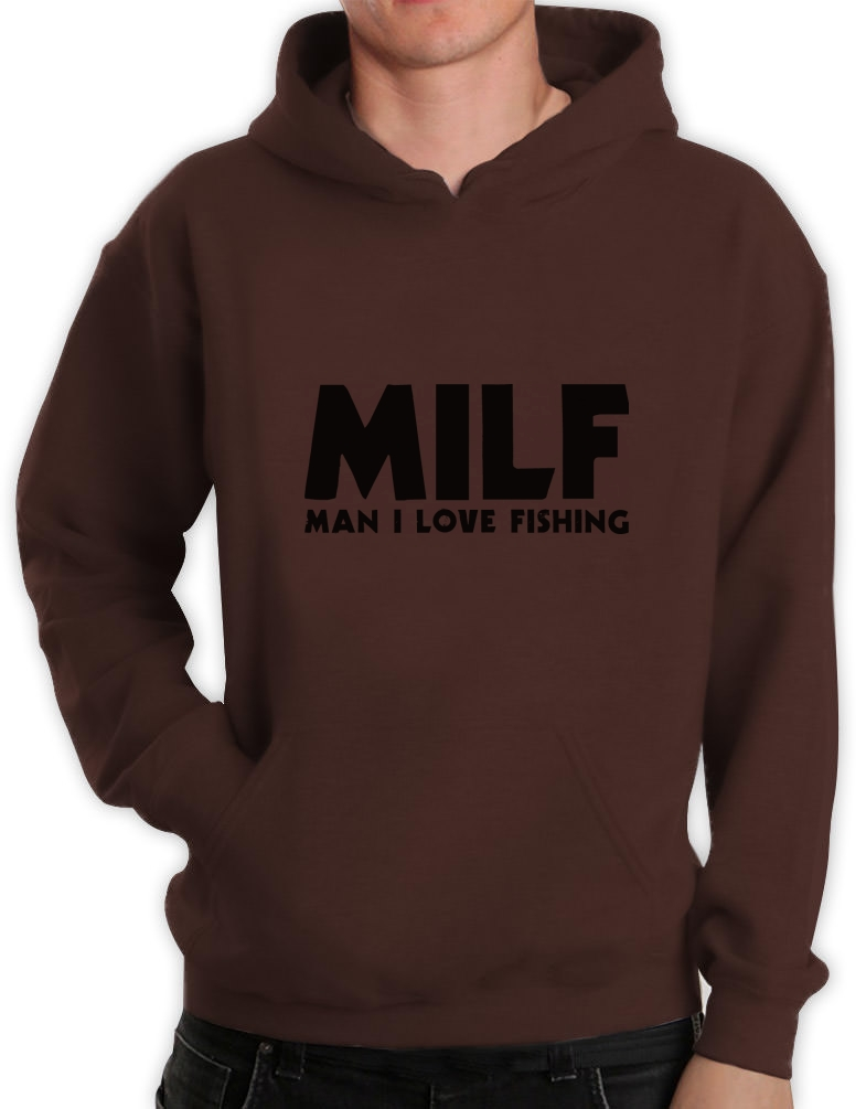Milf man i love fishing hoodie fish hunting father 39 s ebay for Man i love fishing