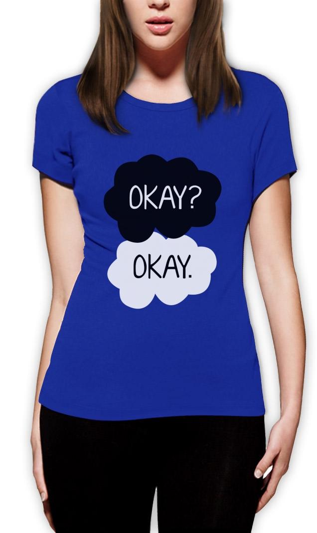 Okay? Okay Women T-Shi...