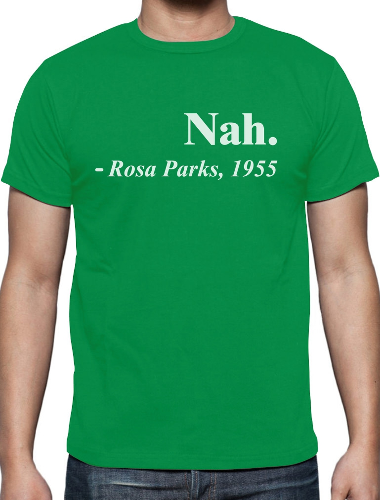 Rosa Parks Quote NAH CIVIL Rights Activist T Shirt Freedom Movement ...