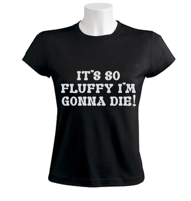 Its So Fluffy Im Gonna Die Women T-Shirt Unicorn Tee Despicable MEME Doll